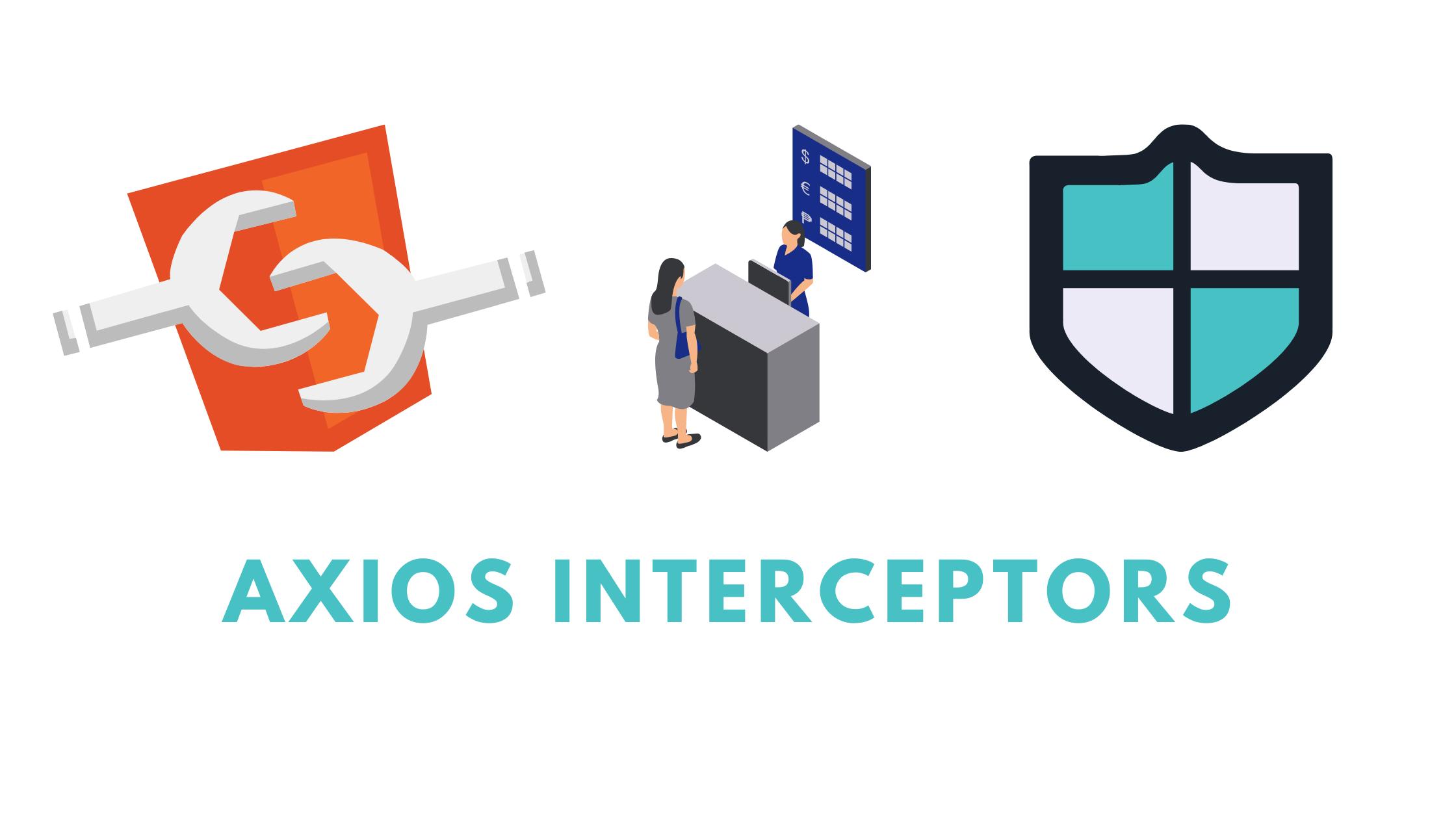 axios interceptors blog post header image